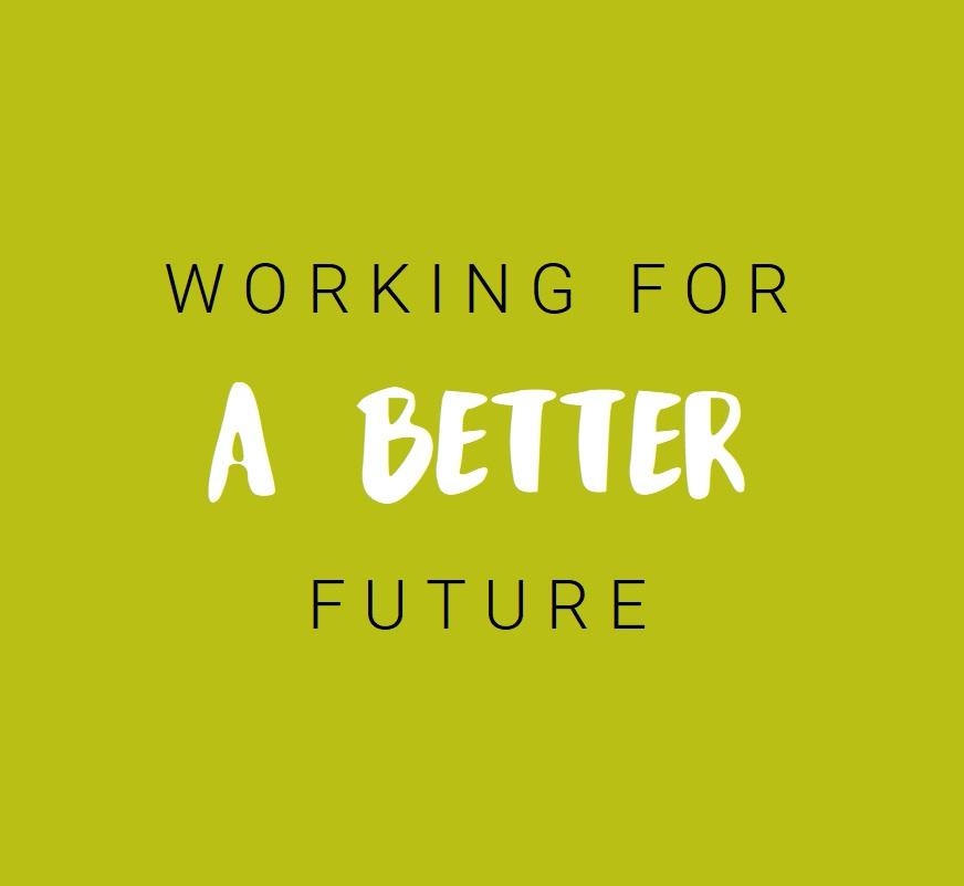 Working for a better future graphic